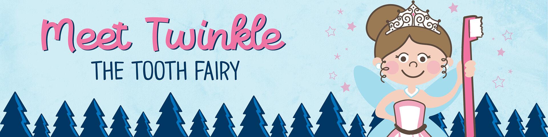 Meet Twinkle Tooth Fairy